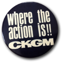 Where the action is CKGM