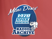 Marc Denis' 1470 CFOX Montreal Radio Archive